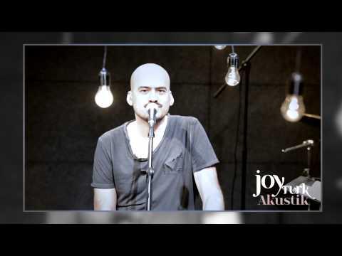 JoyTurk Akustik: Toygar Işıklı (5 Mayıs 2013)
