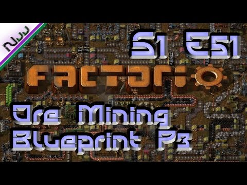 Factorio Tutorial / Lets Play - S1 E51 - How to Mega Universal Ore Mining Outpost Blueprint Part 3!