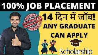 100 Placement Guaranteed Salary 3-10lakhs Freshers Can Apply Graduate Can Apply Scholarship