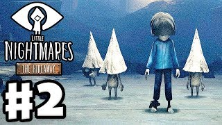 THE HIDEAWAY! - Little Nightmares: Secrets of the Maw DLC - Gameplay Walkthrough Part 2 (PC)