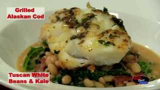 Donald Penn Dads Doin' Dishes - Grilled Alaskan Cod With Tuscan White Beans & Kale