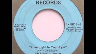 Arthur Braun - Love Light In Your Eyes (US private garage pop)