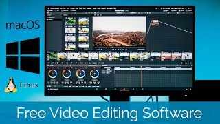 Best FREE Video Editing Software for Windows, macOS & Linux