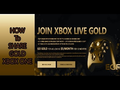 Xbox 101: HOW TO SHARE GOLD ON XBOX ONE