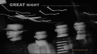 Play GREAT NIGHT (feat. Shovels & Rope)