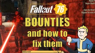 Fallout 76's Wanted & Bounty System (and How to Fix it)
