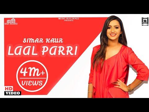 (official-video)-laal-pari-|-simar-kaur-|-latest-punjabi-2019|-punjabi-bhangra-song|-music-builderzz