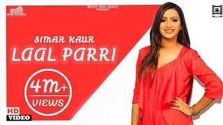 (Official video) LaaL Pari | Simar Kaur | Latest Punjabi 2019| Punjabi Bhangra Song| MUSIC BUILDERZZ
