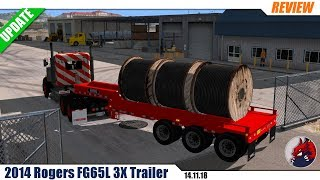 "[""ATS"", ""American Truck Simulator"", ""mods"", ""modifications"", ""trailer mod"", ""2014 Rogers FG65L 3X Trailer""]"