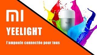 Test Xiaomi YEELIGHT : l