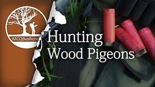 Bushcraft Hunting Wood Pigeons & Grey Squirrel