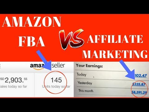 Amazon FBA VS Affiliate Marketing | Which Should You Do?
