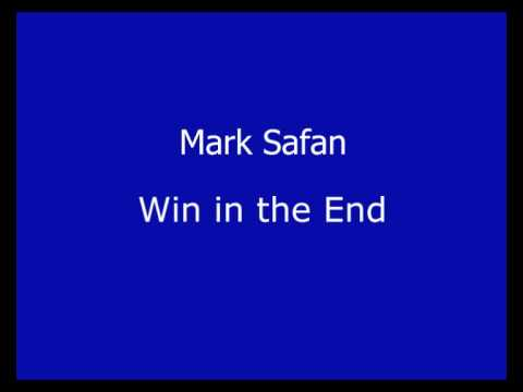 Mark Safan - Win in the End