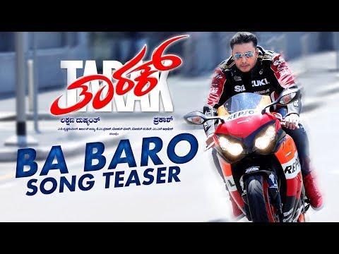 Ba Baro Song Teaser   Tarak Kannada Movie Songs   Darshan, Sruthi Hariharan   Arjun Janya   Prakash