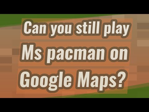 Can You Still Play Ms Pacman On Google Maps?