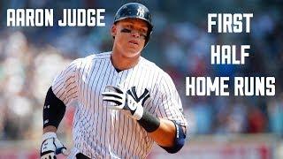Aaron Judge | 1st Half Home Runs | HD