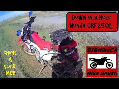 Down in a Hole on the Honda CRF250L