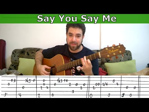 Fingerstyle Tutorial: Say You Say Me - Guitar Lesson w/ TAB