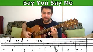 Fingerstyle Tutorial: Say You Say Me - Guitar Lesson w/ TAB | LickNRiff