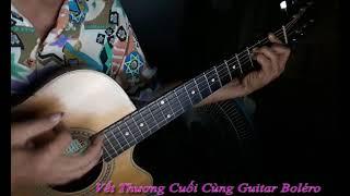 Vết Thương Cuối Cùng Guitar Boléro