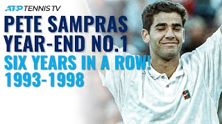 Pete Sampras: ATP Year-End No.1 for SIX Consecutive Years! 1993-1998