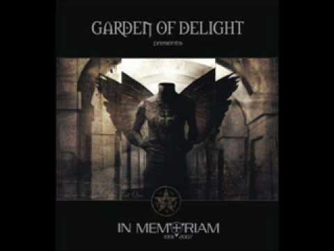 Garden of Delight - In Memoriam