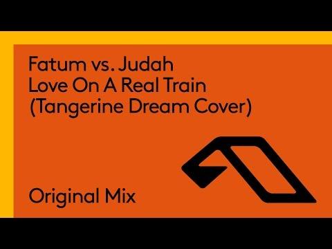 Fatum vs. Judah - Love On A Real Train (Tangerine Dream Cover)