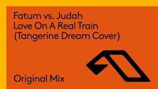 Fatum Vs. Judah Love On A Real Train Tangerine Dream Cover