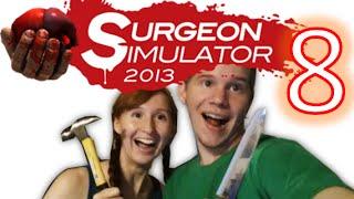 Rachel & Daniel play: Surgeon Simulator 8