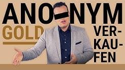 Anonym Gold verkaufen - Wie funktioniert das?