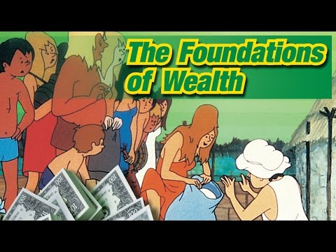 The Foundations of Wealth - Full Video