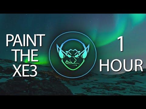 Paint The XE3 (Goblin Mashup) 【1 HOUR】