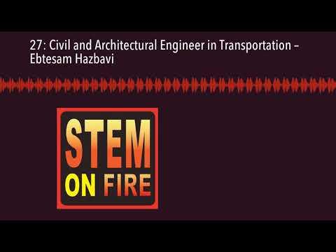 27: Civil and Architectural Engineer in Transportation – Ebtesam Hazbavi