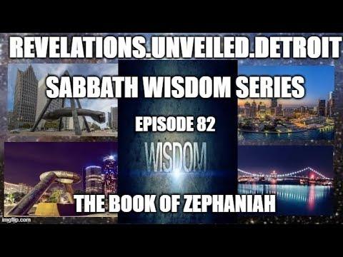 The Book Of ZEPHANIAH (FULL)-#Sabbath Wisdom Series 82.