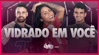 Baixar Vidrado em Você - MC Livinho e DJ Guuga | FitDance TV (Coreografia Oficial)