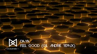 Daya - Feel Good (Gil Andrie Remix)