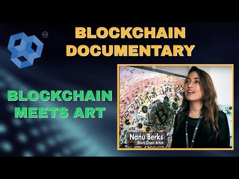Blockchain Documentary - Art On The Blockchain. COOL MEETS TECH!