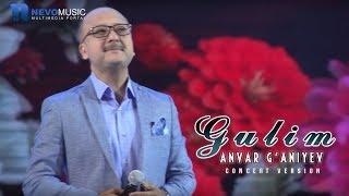 Anvar G'aniyev - Gulim (Konsert 2017)