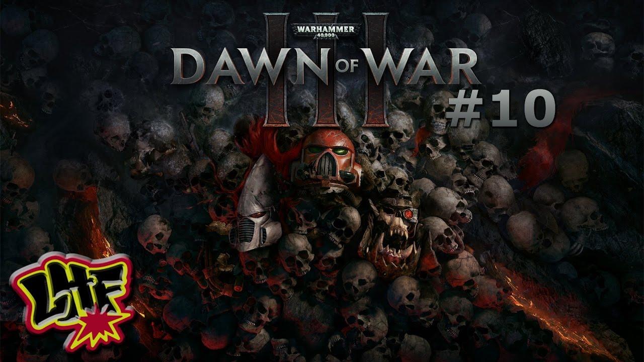 Dawn Of War 3 10 Ein Gefährliches Angebot 1 2 German Hd Youtube