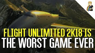 Flight Unlimited 2K18 Is The Worst Game Ever