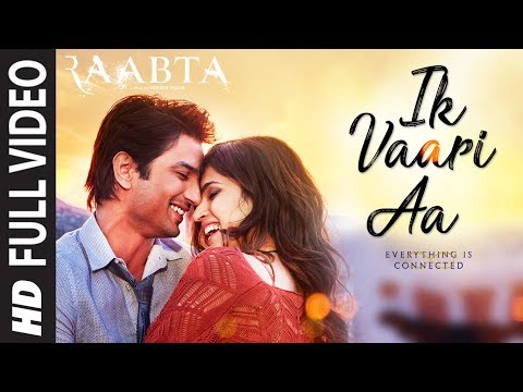 Ik Vaari Aa Song Lyrics From Raabta