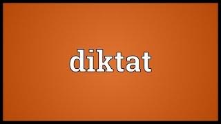 Diktat Meaning