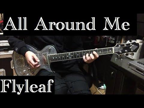 all around me flyleaf guitar cover youtube. Black Bedroom Furniture Sets. Home Design Ideas