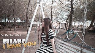 Nonna 3in1 - Bilang I Love You