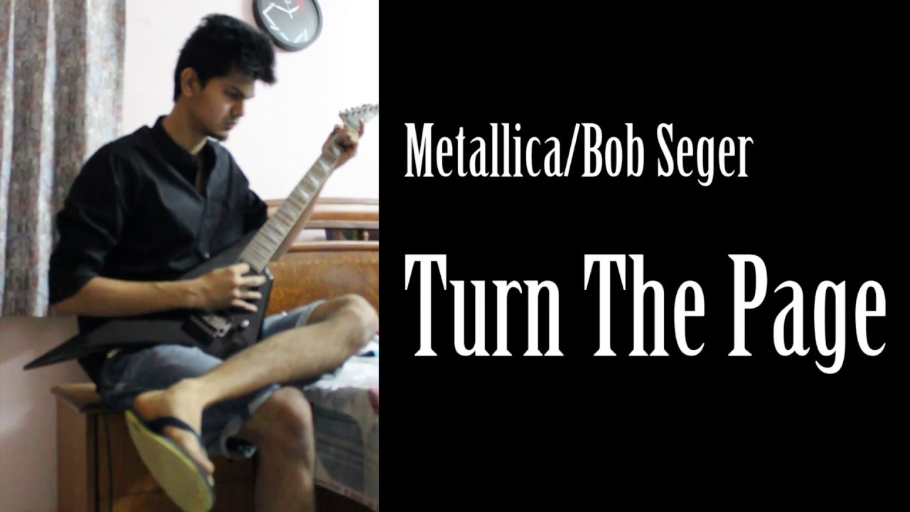 Metallica Bob Segar Turn The Page Cover With Super Easy Guitar