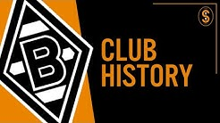 Borussia Mönchengladbach | Club History