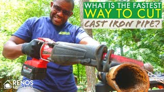 Fastest Way to Cut Cast Iron Pipe