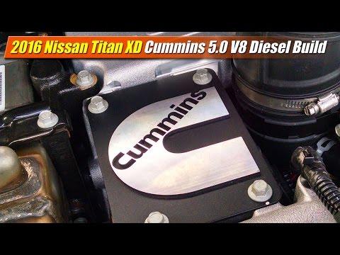 2016 Nissan Titan XD: Cummins 50 V8 Build