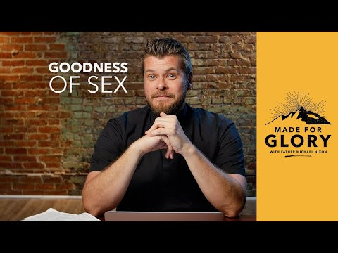 Made for Glory // Goodness of Sex