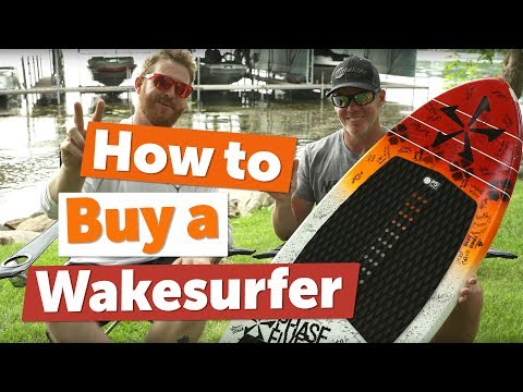 How To Buy A Wakesurf Board